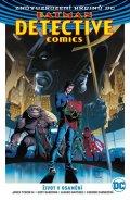 Tynion IV. James: Batman Detective Comics 5 - Život v osamění
