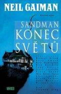 Gaiman Neil: Sandman 8 - Konec světů