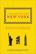 Winn Christopher: I Never Knew That About New York