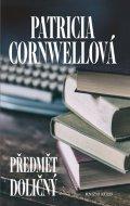 Cornwellová Patricia: Předmět doličný