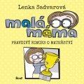 Sadvarová Lenka: Malá máma