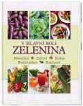 neuveden: V hlavní roli zelenina - Pěstování * Zdraví * Krása * Ruční práce * Kuchyně
