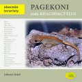 Klátil Lubomír: Pagekoni rodu Rhacodactylus - Abeceda teraristy