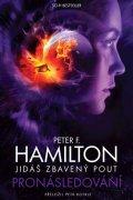 Hamilton Peter F.: Jidáš zbavený pout 1 - Pronásledování