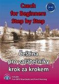 Pařízková Štěpánka: Czech for Beginners Step by Step - Čeština pro začátečníky krok za krokem)
