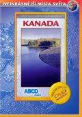 neuveden: Kanada - Nejkrásnější místa světa - DVD