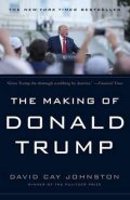 Johnston David Cay: The Making of Donald Trump