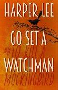 Lee Harper: Go Set a Watchman