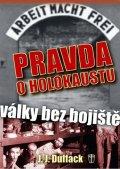 Duffack J.J.: Pravda o holokaustu – Války bez bojiště