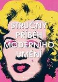 Hodgeová Susie: Stručný příběh moderního umění