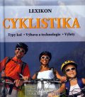 Pehle Tobias: Cyklistika - Lexikon - Typy kol - Výbava a technologie - Výlety