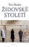 Slezkin Yuri: Židovské století