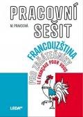 Pravdová Marie: Francouzština pro začátečníky - Pracovní sešit