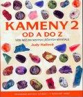 Hallová Judy: Kameny 2 od A do Z - Více než 200 nových lečivých krystalů