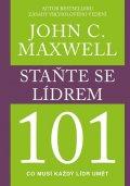 Maxwell John C.: Staňte se lídrem 101