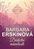 Erskinová Barbara: Dědictví minulosti
