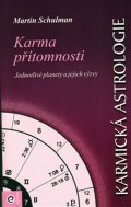 Schulman Martin: Karmická astrologie 4.-Karma přítomnosti