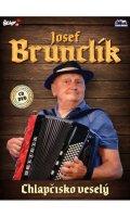 neuveden: Josef Brunclík - Chlapčisko veselý - CD+DVD