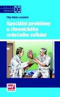 Málek a kolektiv Filip: Speciální problémy u chronického srdečního selhání