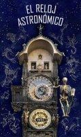 neuveden: Pražský orloj / El Reloj astronómico