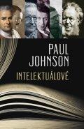 Johnson Paul: Intelektuálové