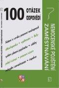 neuveden: 100 otázek a odpovědí - Nemocenské pojištění , Zaměstnávání (změny po novel