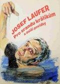 Laufer Josef: Pro srandu králíkům a další povídky