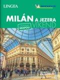 neuveden: Milán a jezera - Víkend