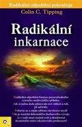 Tipping Colin C.: Radikální inkarnace