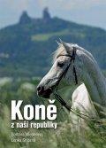 Mieslerová Barbora, Stříbrná Lenka: Koně z naší republiky