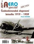 Kučera Pavel: AEROspeciál 2 - Československá dopravní letadla 1919-1939