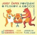 Čapek Josef: Povídání o pejskovi a kočičce - CDmp3