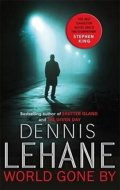 Lehane Dennis: World Gone By