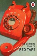 Hazeley Jason: The Ladybird Book Of Red Tape