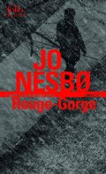 Nesbo Jo: Rouge-Gorge: Une enquete de l´inspecteur Harry Hole
