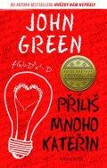 Green John: Příliš mnoho Kateřin