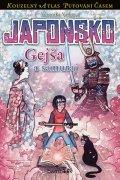 Válková Veronika: Japonsko - Gejša a samuraj