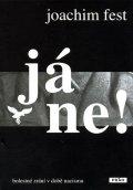 Fest Joachim: Já ne! - Bolestné zrání v době nacismu