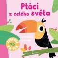 neuveden: Ptáci z celého světa - Zvuková knížka