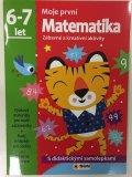 neuveden: Moje první matematika 6-7 let - s didaktickými samolepkami
