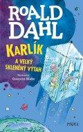 Dahl Roald: Karlík a velký skleněný výtah