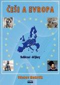 Makrlík Václav: Češi a Evropa - Sdílené dějiny