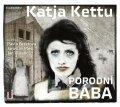 Kettu Katja: Porodní bába - CDmp3 (Čte Pavla Beretová, Jaroslav Plesl, Jan Vlasák)
