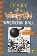 Kinney Jeff: Diary of a Wimpy Kid: Wrecking Ball (Book 14)