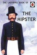 Hazeley Jason: The Ladybird Book Of The Hipster