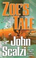 Scalzi John: Zoe´s Tale : An Old Man´s War Novel