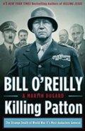 O´Reilly Bill: Killing Patton