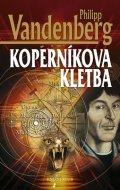 Vandenberg Philipp: Koperníkova kletba