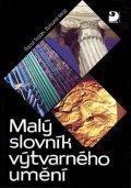 Trojan Raoul, Mráz Bohumír: Malý slovník výtvarného umění