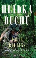 Rollins David: Hlídka duchů